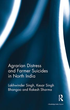 Agrarian Distress and Farmer Suicides in North India: 1st Edition (Paperback) book cover