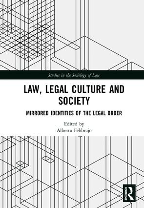 Law, Legal Culture and Society: Mirrored Identities of the Legal Order book cover