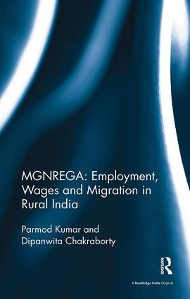 MGNREGA: Employment, Wages and Migration in Rural India book cover