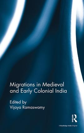 Migrations in Medieval and Early Colonial India: 1st Edition (Paperback) book cover