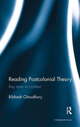 Reading Postcolonial Theory: Key texts in context, 1st Edition (Paperback) book cover