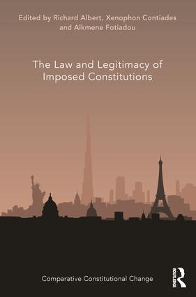 The Law and Legitimacy of Imposed Constitutions book cover