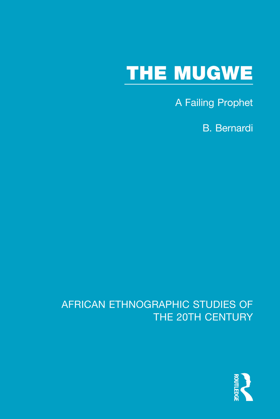 The Mugwe: A Failing Prophet book cover