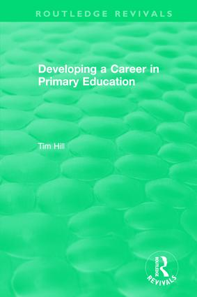 Developing a Career in Primary Education (1994): 1st Edition (Hardback) book cover