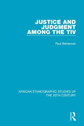 Justice and Judgment Among the Tiv book cover
