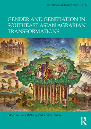 Gender and Generation in Southeast Asian Agrarian Transformations: 1st Edition (Hardback) book cover