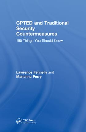 CPTED and Traditional Security Countermeasures: 150 Things You Should Know book cover