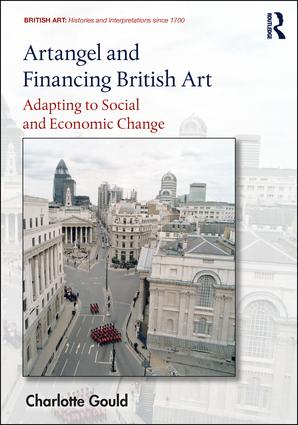 Artangel and Financing British Art: Adapting to Social and Economic Change book cover