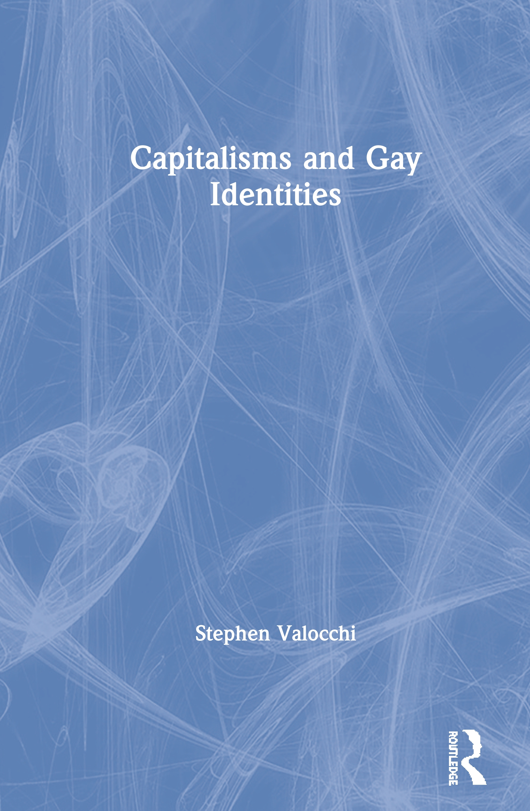 Capitalisms and Gay Identities book cover