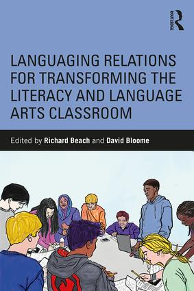 Languaging Relations for Transforming the Literacy and Language Arts Classroom book cover