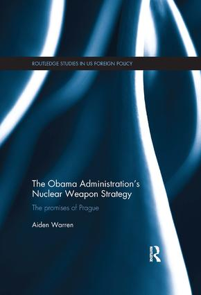 The Obama Administration's Nuclear Weapon Strategy