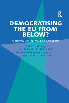 Democratising the EU from Below?: Citizenship, Civil Society and the Public Sphere book cover
