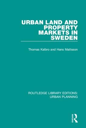 Urban Land and Property Markets in Sweden: 1st Edition (Hardback) book cover