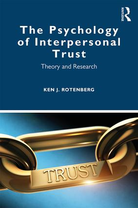 The Psychology of Interpersonal Trust: Theory and Research book cover