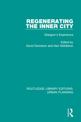 Regenerating the Inner City: Glasgow's Experience, 1st Edition (Hardback) book cover