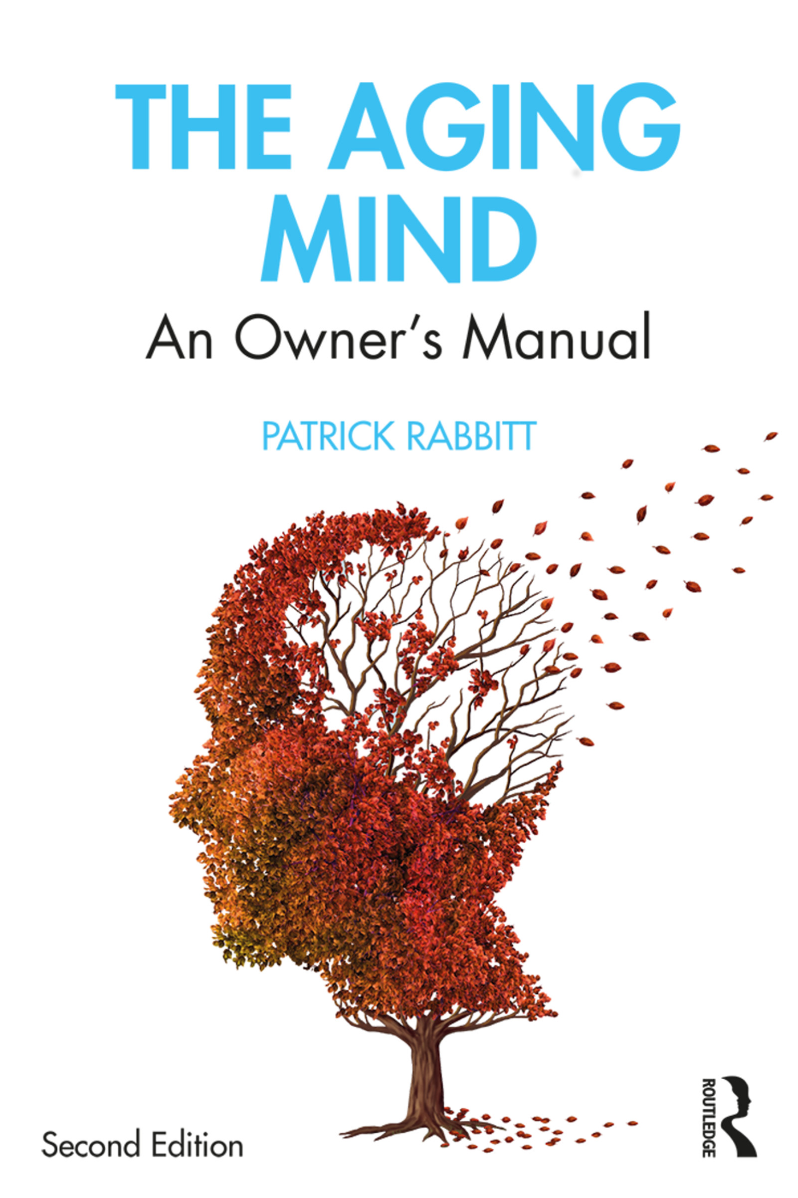 The Aging Mind: An Owner's Manual, 2nd Edition (Paperback) book cover