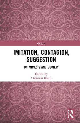 Imitation, Contagion, Suggestion: On Mimesis and Society book cover