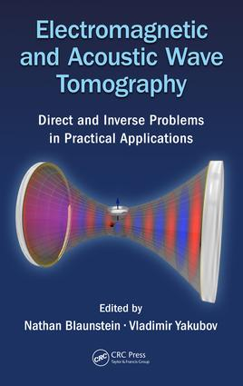 Electromagnetic and Acoustic Wave Tomography: Direct and Inverse Problems in Practical Applications book cover