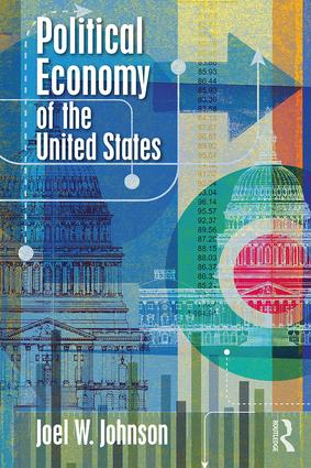Political Economy of the United States: 1st Edition (Paperback) book cover