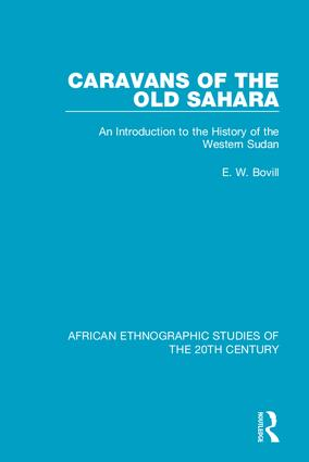 Caravans of the Old Sahara: An Introduction to the History of the Western Sudan, 1st Edition (Hardback) book cover