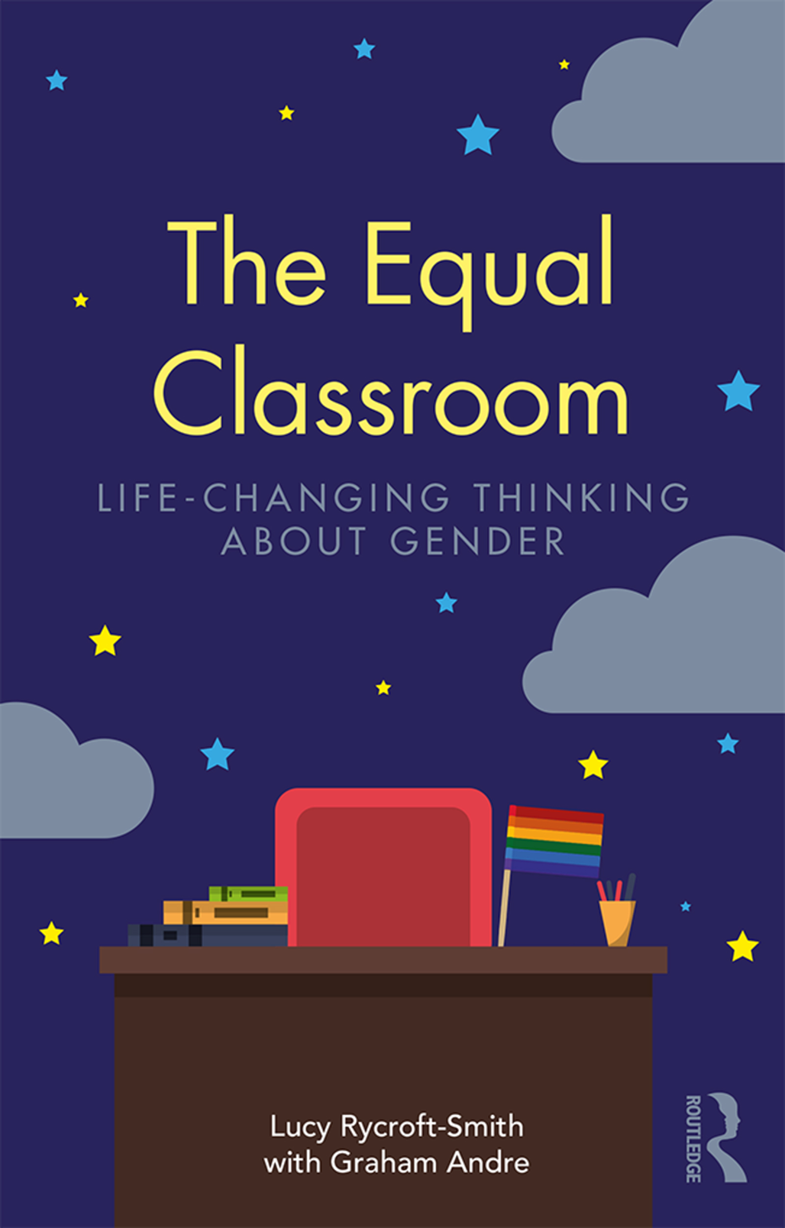 The Equal Classroom: Life-Changing Thinking About Gender, 1st Edition (Paperback) book cover