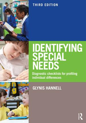 Identifying Special Needs: Diagnostic Checklists for Profiling Individual Differences, 3rd Edition (Paperback) book cover