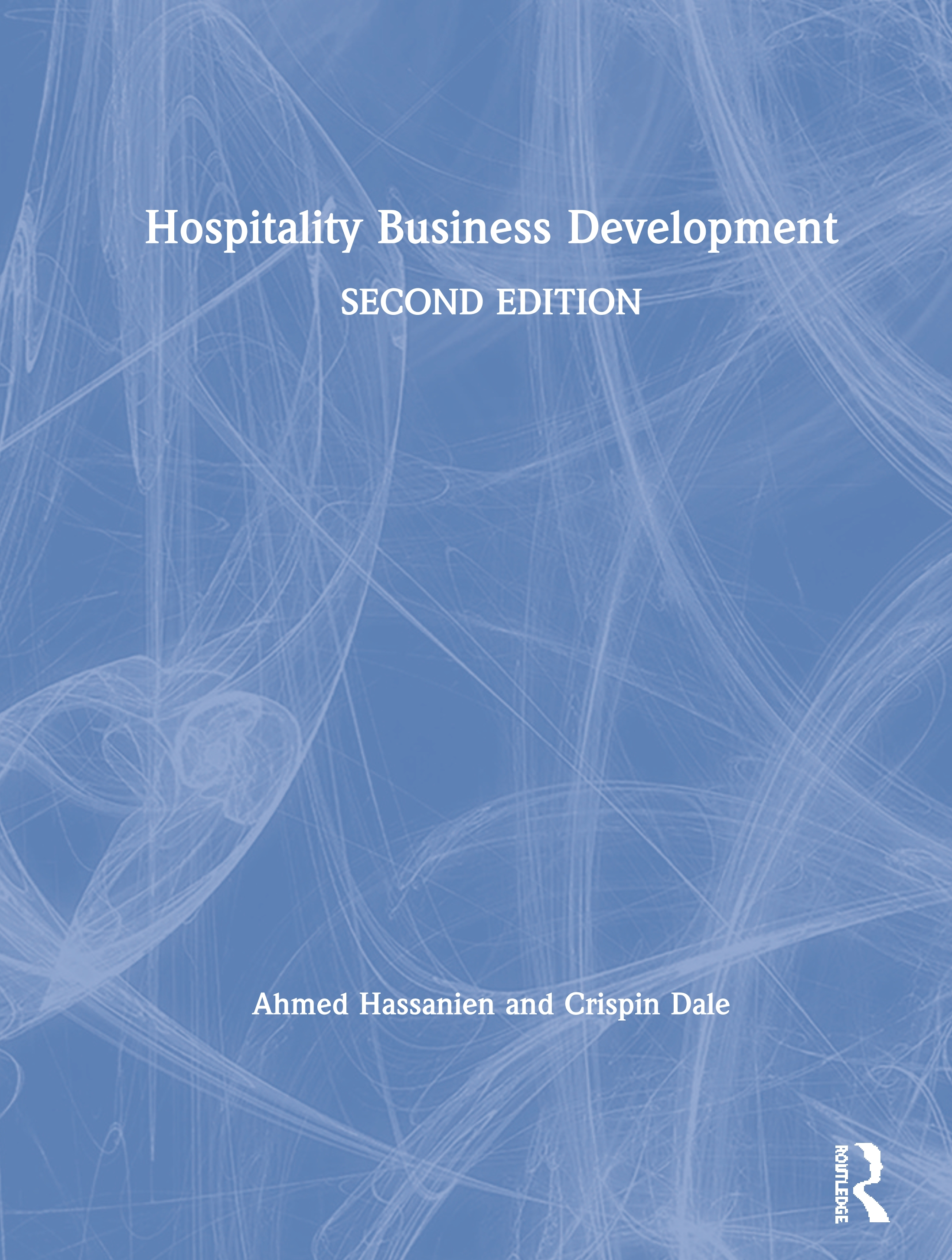 Hospitality Business Development: 2nd Edition (Hardback) book cover