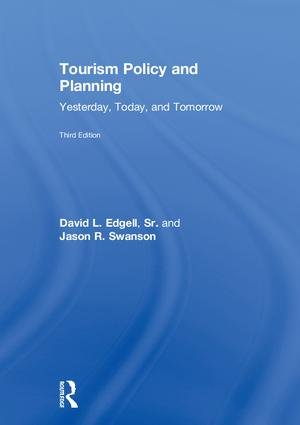 Tourism Policy and Planning: Yesterday, Today, and Tomorrow book cover