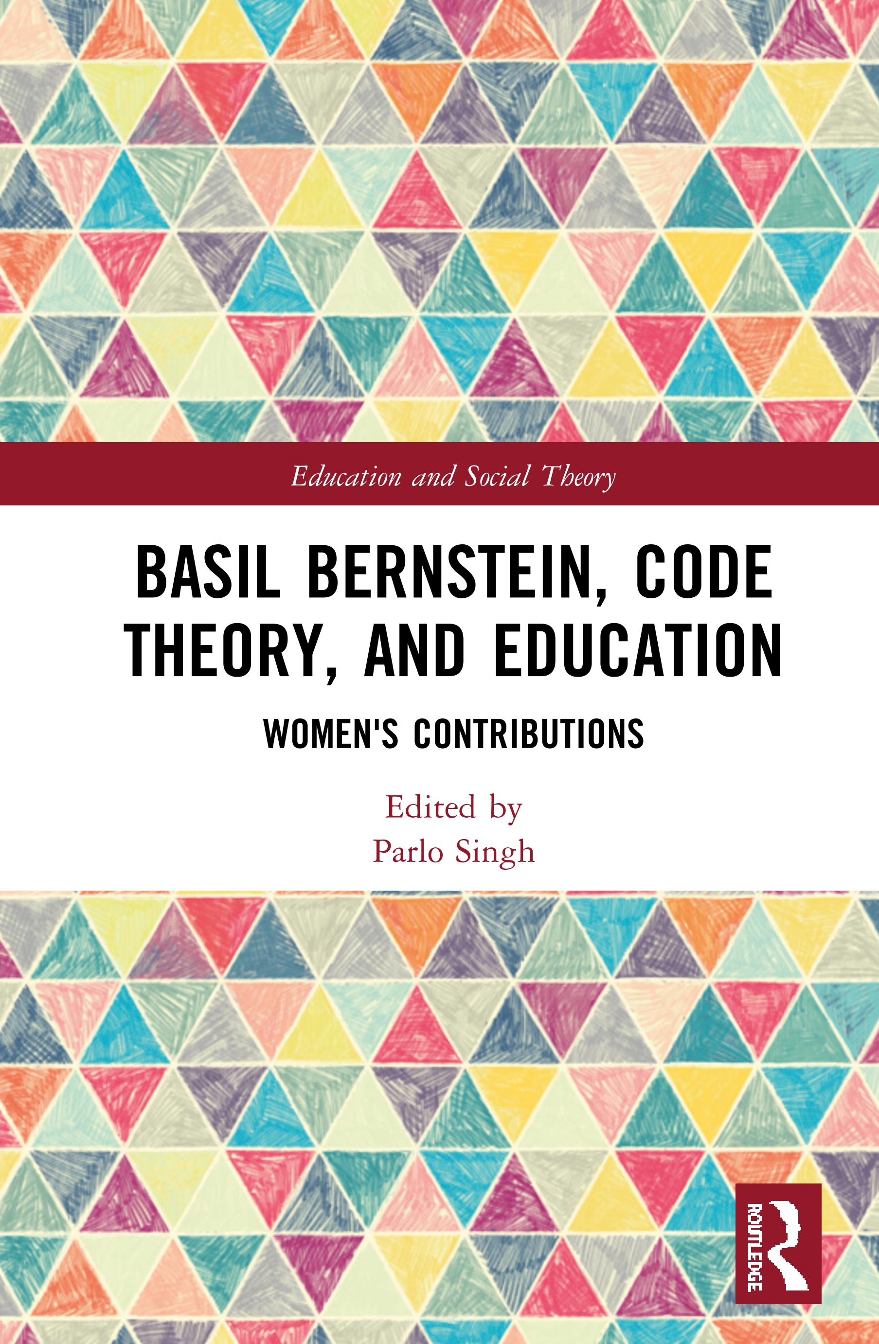 Basil Bernstein, Code Theory, and Education: Women's Contributions book cover