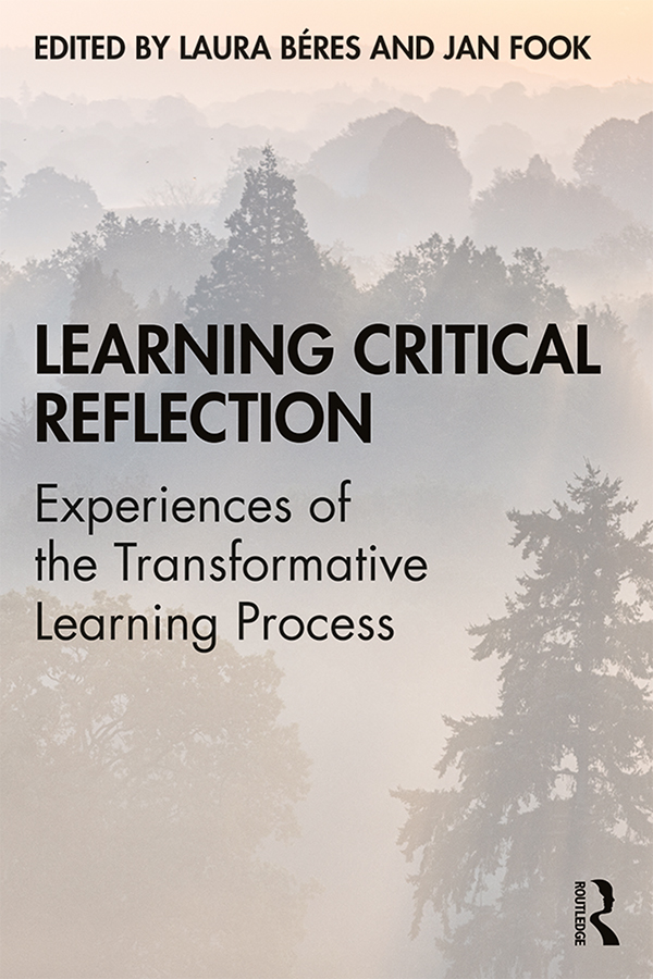 Learning Critical Reflection: Experiences of the Transformative Learning Process book cover