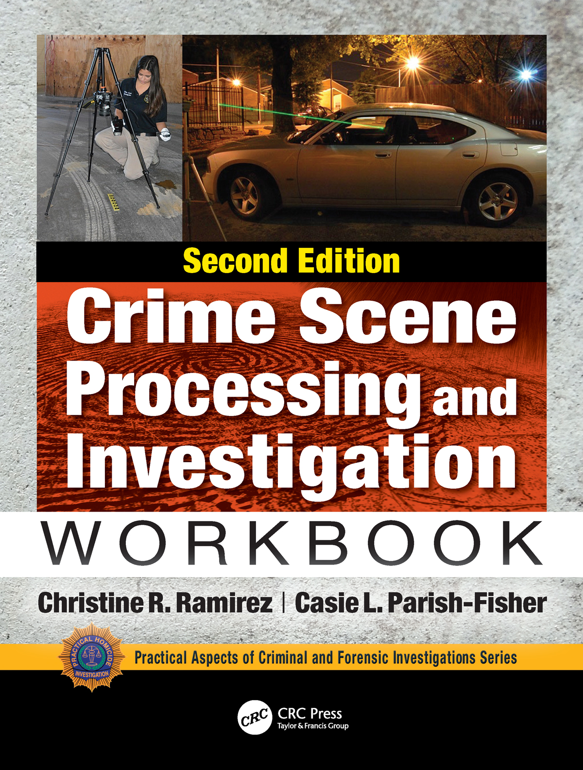 Crime Scene Processing and Investigation Workbook, Second Edition: 2nd Edition (Paperback) book cover