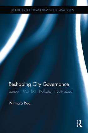 Reshaping City Governance: London, Mumbai, Kolkata, Hyderabad book cover