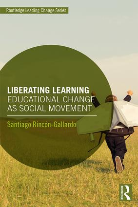 Liberating Learning: Educational Change as Social Movement book cover