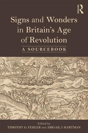 Signs and Wonders in Britain's Age of Revolution: A Sourcebook book cover
