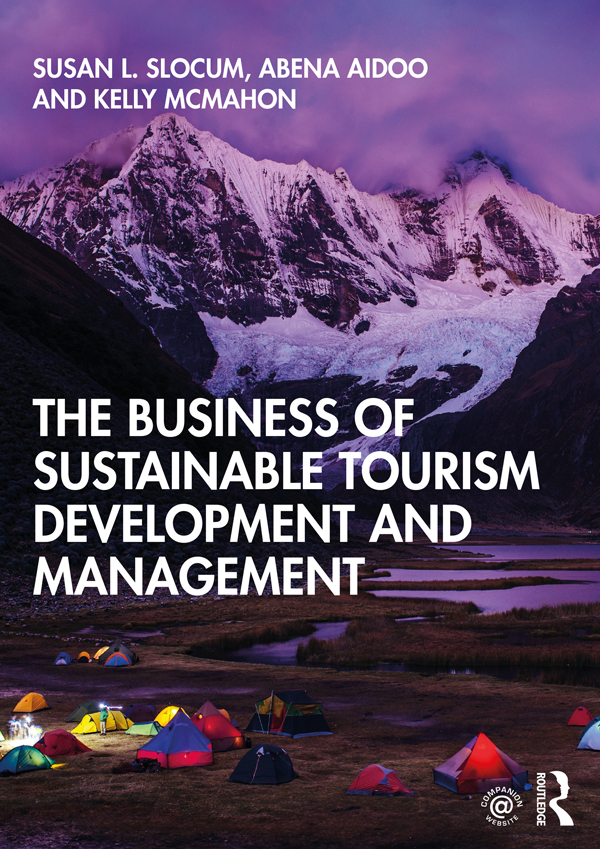 The Business of Sustainable Tourism Development and Management: 1st Edition (Paperback) book cover