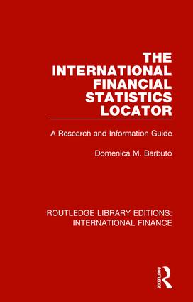 The International Financial Statistics Locator: A Research and Information Guide book cover
