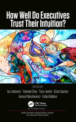 How Well Do Executives Trust Their Intuition: 1st Edition (Hardback) book cover