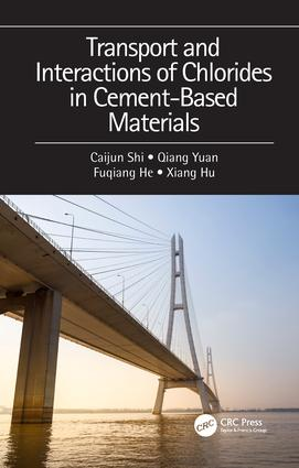 Transport and Interactions of Chlorides in Cement-based Materials: 1st Edition (Hardback) book cover