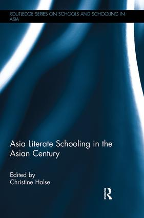 Asia Literate Schooling in the Asian Century: 1st Edition (Paperback) book cover