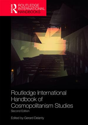 Routledge International Handbook of Cosmopolitanism Studies: 2nd edition book cover