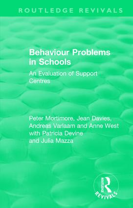 Behaviour Problems in Schools: An Evaluation of Support Centres, 1st Edition (Hardback) book cover