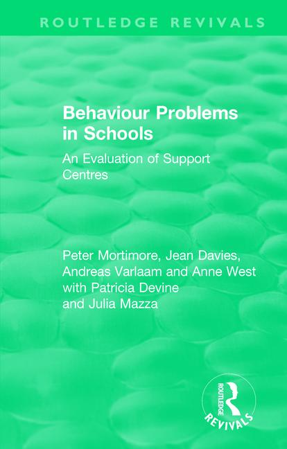 Behaviour Problems in Schools: An Evaluation of Support Centres book cover