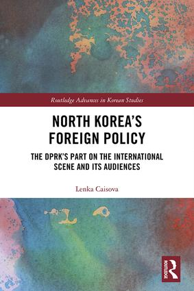 North Korea's Foreign Policy: The DPRK's Part on the