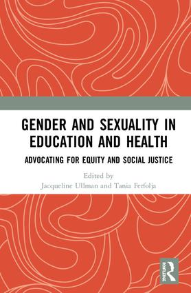 Gender and Sexuality in Education and Health: Advocating for Equity and Social Justice book cover