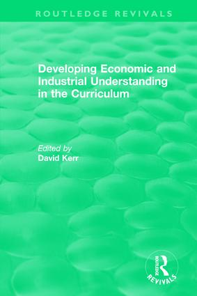 Developing Economic and Industrial Understanding in the Curriculum (1994): 1st Edition (Hardback) book cover