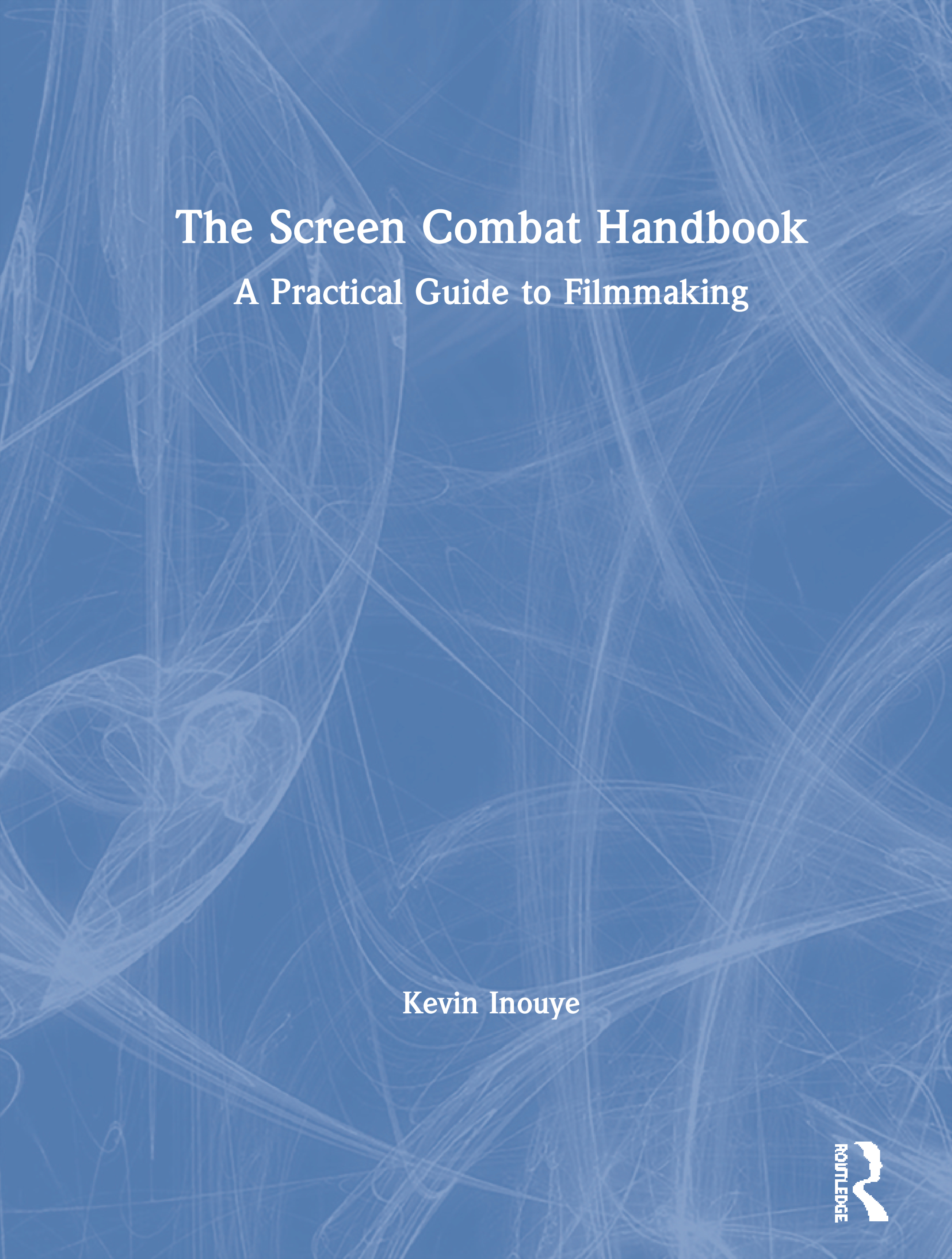 The Screen Combat Handbook: A Practical Guide for Filmmakers book cover