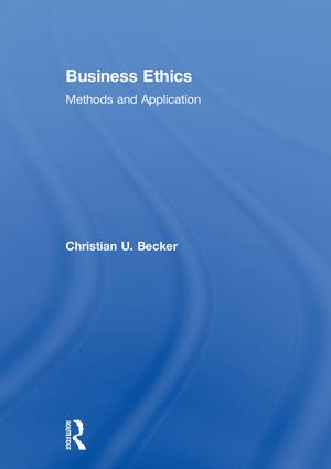 Business Ethics: Methods and Application, 1st Edition (Hardback) book cover