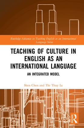 Teaching of Culture in English as an International Language: An Integrated Model book cover