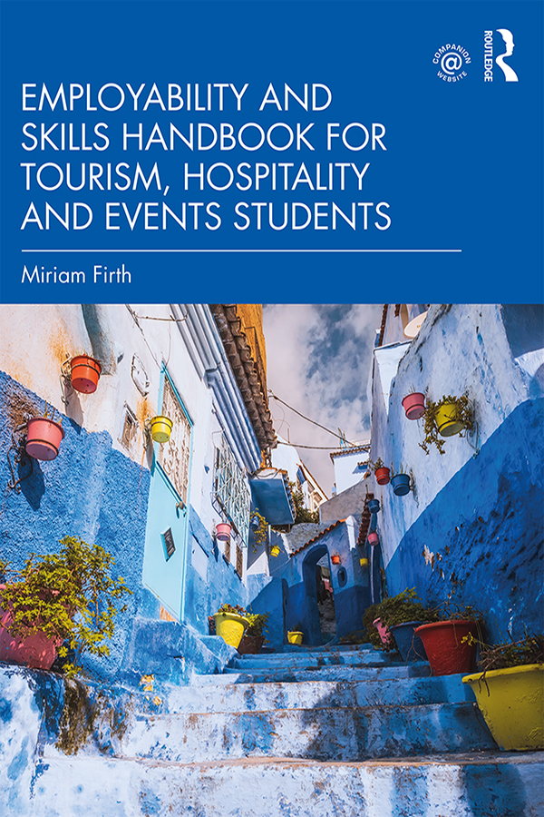 Employability and Skills Handbook for Tourism, Hospitality and Events Students: 1st Edition (Hardback) book cover