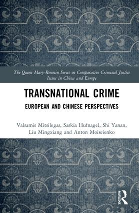 Transnational Crime: European and Chinese Perspectives, 1st Edition (Hardback) book cover